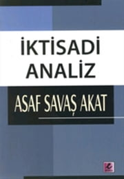İktisadi Analiz ebook by Asaf Savaş Akat