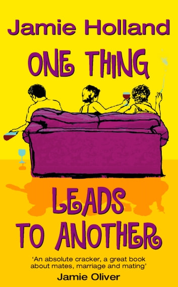 One Thing Leads to Another ebook by Jamie Holland