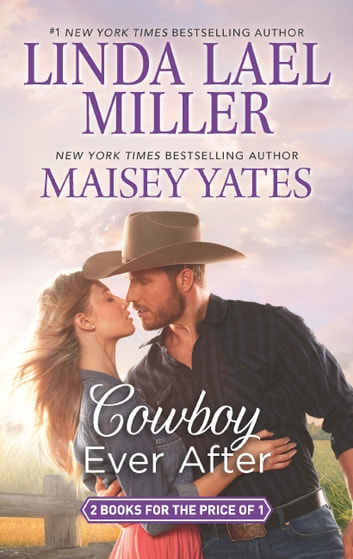 Cowboy Ever After: Big Sky Mountain (The Parable Series) / Bad News Cowboy (Copper Ridge) ebook by Linda Lael Miller,Maisey Yates