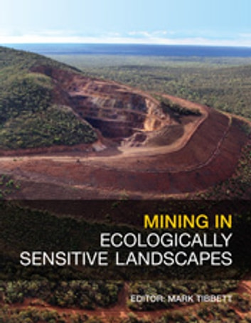 Mining in Ecologically Sensitive Landscapes ebook by