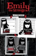 Emily the Strange Volume 1: Lost, Dark, and Bored ebook by Rob Reger, Cosmic Debris
