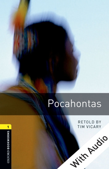 Pocahontas - With Audio Level 1 Oxford Bookworms Library ebook by Tim Vicary