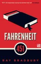 Fahrenheit 451 ebook door Ray Bradbury