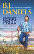 Renegade's Pride - A Western Romance Novel ebook by