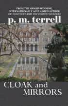 Cloak and Mirrors ebook by P.M. Terrell