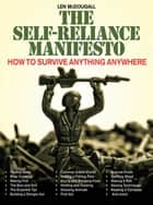 The Self-Reliance Manifesto - Essential Outdoor Survival Skills ebook by Len McDougall