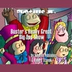 Buster's Really Great Big Top Show audiobook by Robert Stanek