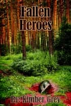 Fallen Heroes - Rise of Faiden, #2 ebook by