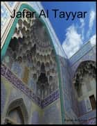 Jafar Al Tayyar eBook by Kamal al-Syyed