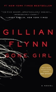 Gone Girl - A Novel ebook by Gillian Flynn