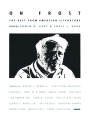 On Frost - The Best from American Literature ebook by Edwin H. Cady,Louis J. Budd