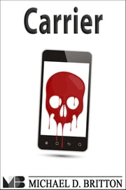 Carrier ebook by Michael D. Britton