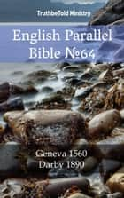 English Parallel Bible No64 - Geneva 1560 - Darby 1890 ebook by TruthBeTold Ministry, TruthBeTold Ministry, Joern Andre Halseth,...