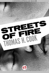 Streets of Fire ebook by Thomas H. Cook