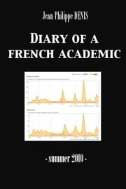 Diary of a French Academic ebook by Jean-Philippe Denis