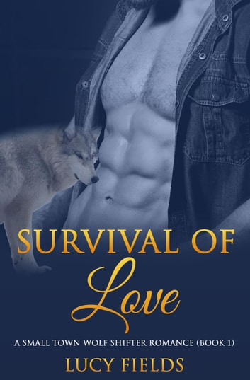 Survival of Love ebook by Lucy Fields