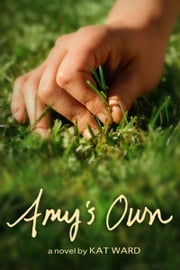 Amy's Own ebook by Kat Ward