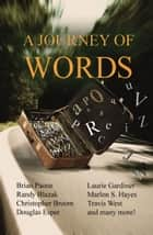 A Journey of Words ebook by Brian Paone, Marlon Hayes, JM Ames,...