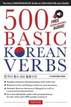 500 Basic Korean Verbs ebook by Kyubyong Park