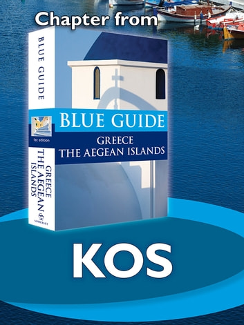 Kos - Blue Guide Chapter ebook by Nigel McGilchrist