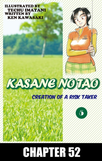 KASANE NO TAO - Chapter 52 ebook by Ken Kawasaki