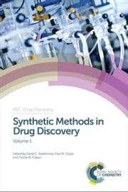 Synthetic Methods in Drug Discovery ebook by Blakemore, David C