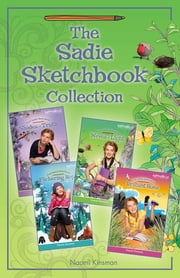 The Sadie Sketchbook Collection ebook by Naomi Kinsman