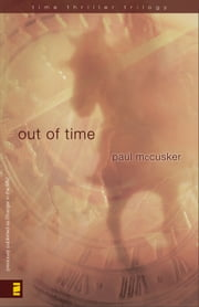 Out of Time ebook by Paul McCusker