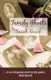 Family Ghosts ebook by Sarah Quick