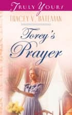 Torey's Prayer ebook by Tracey V. Bateman