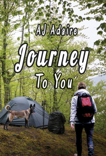 Journey To You ebook by AJ Adaire