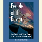 People of the Raven audiobook by Kathleen O'Neal Gear, W. Michael Gear