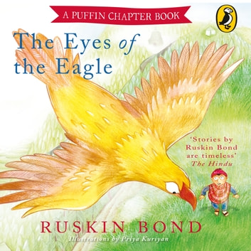 Eyes of the Eagle audiobook by Ruskin Bond