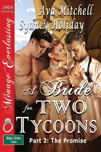 A Bride for Two Tycoons (Part 2: The Promise) ebook by Ava Mitchell Sydney Holiday