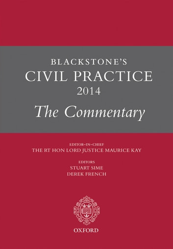 Blackstone's Civil Practice 2014: The Commentary ebook by The Rt Hon Lord Justice Maurice Kay
