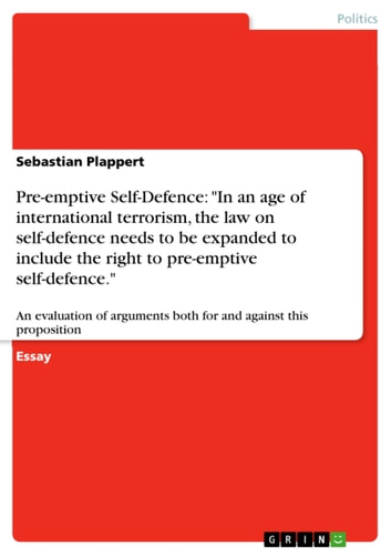 Preemptive Selfdefence In An Age Of International Terrorism The  Preemptive Selfdefence In An Age Of International Terrorism The Essay On Global Warming In English also Writing A Business Plan To Buy An Existing Business  Analytical Essay Thesis Example
