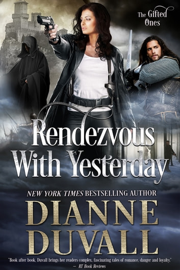 Rendezvou With Yesterday ebook by Dianne Duvall