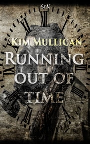 Running out of Time ebook by Kim Mullican