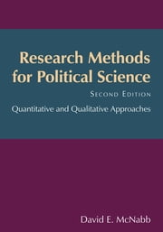 Research Methods for Political Science - Quantitative and Qualitative Methods ebook by David E McNabb