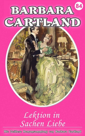 Lektion in Sachen Liebe ebook by Barbara Cartland