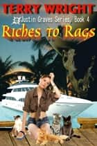 Riches to Rags ebook by Terry Wright
