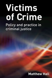 Victims of Crime ebook by Matthew Hall