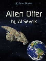 Alien Offer ebook by Al Sevcik