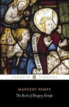 The Book of Margery Kempe ebook by Margery Kempe, Barry Windeatt