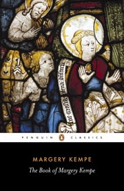 The Book of Margery Kempe ebook by Margery Kempe,Barry Windeatt