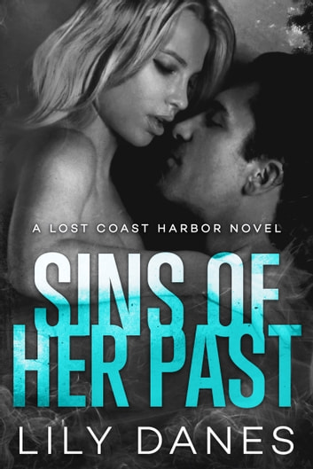 Sins of Her Past ebook by Lily Danes