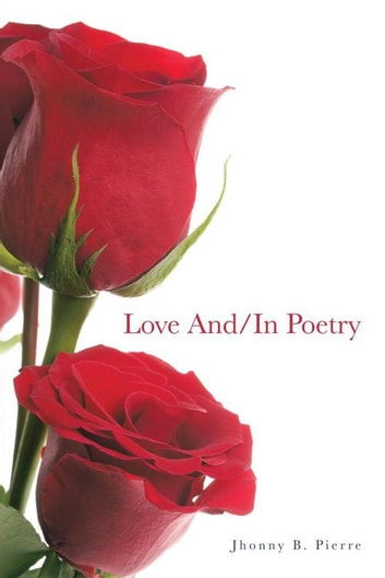 Love And/In Poetry ebook by Jhonny B. Pierre
