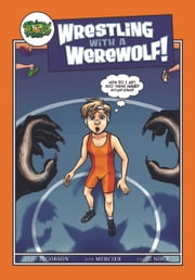 Wrestling with a Werewolf ebook by Deb Mercier,Diana Nock,Ryan Jacobson