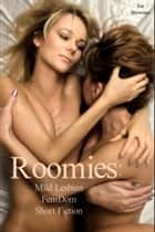 Roomies: Mild Lesbian FemDom Short Fiction ebook by Joe Brewster