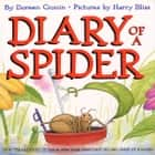Diary Of A Spider audiobook by Doreen Cronin
